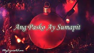Ang Pasko ay Sumapit Lyrics