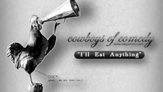 """Cowboys of Comedy - """"I"""