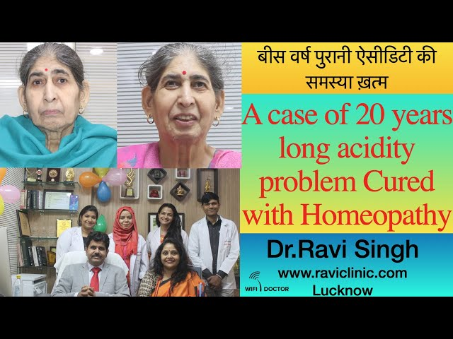 20 years long acidity problem Cured with Homeopathy Dr.Ravi Singh