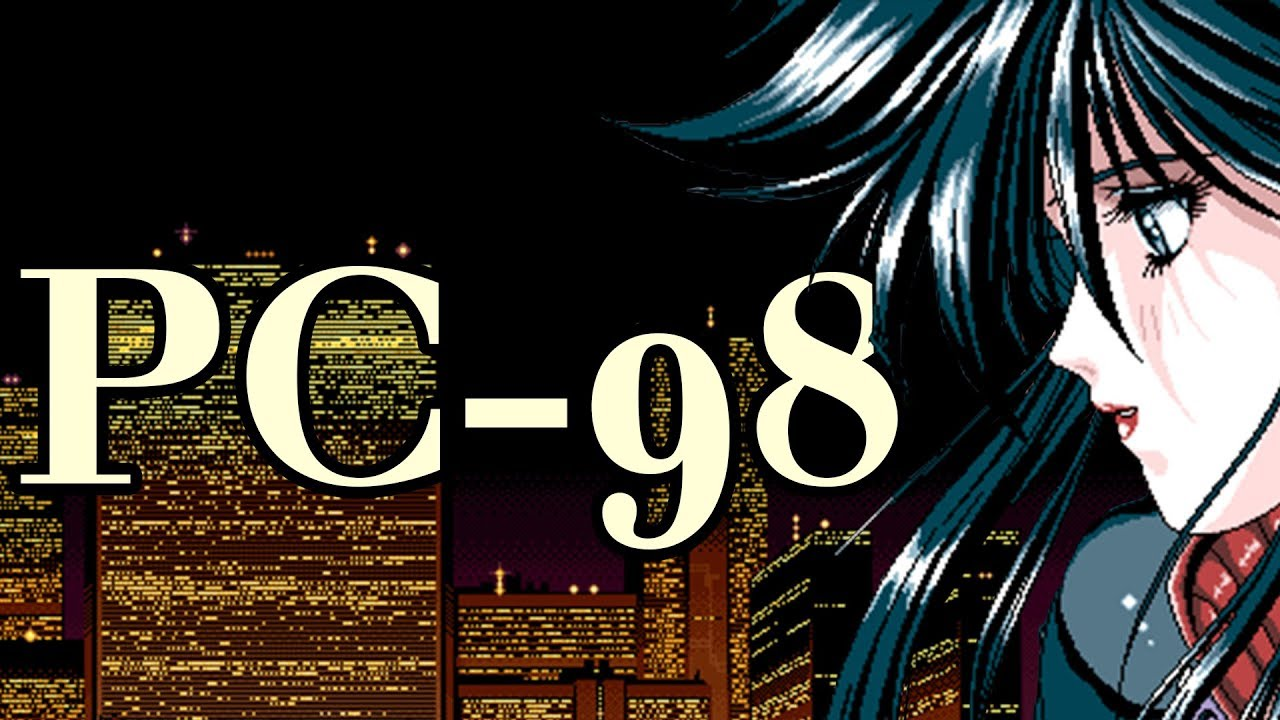 PC-98 games looked really REALLY cool 【ThorHighHeels】