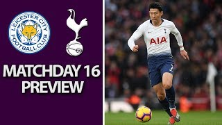 Leicester City v. Tottenham I PREMIER LEAGUE MATCH PREVIEW I 12/8/18 I NBC Sports