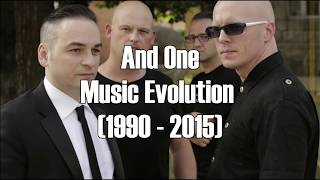 And One Music Evolution (1990 - 2015)