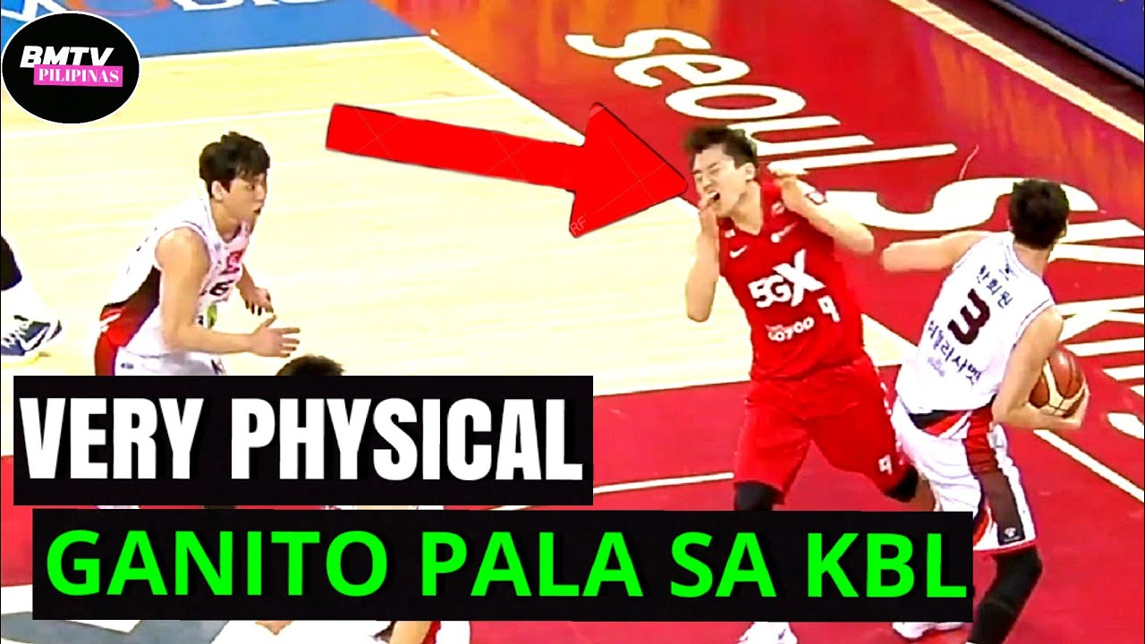 SOBRANG PHYSICAL | GANITO PALA SA KOREAN BASKETBALL LEAGUE