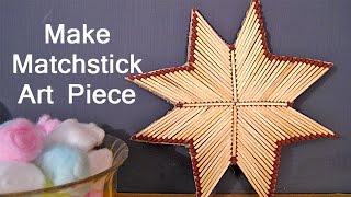 Matchstick Craft Ideas For Kids - Matchstick Star Craft Idea | Kids Craft Workshop #10