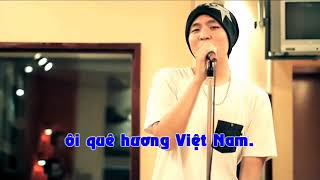 Bản sao của Que huong Viet Nam Anh Khang ft SuBoi KARAOKE