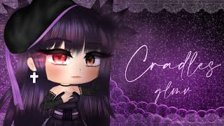 Cradles |GLMV| 🔮