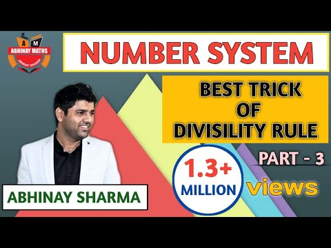Number System Part 3 🚨 Best Trick Of Divisibility Rule By Abhinay Sharma 🚨 भाज्यता के नियम SSC CGL