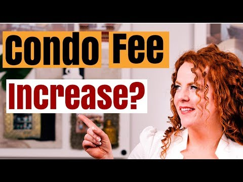 Condo fee increase: What's the risk and what to know before you buy