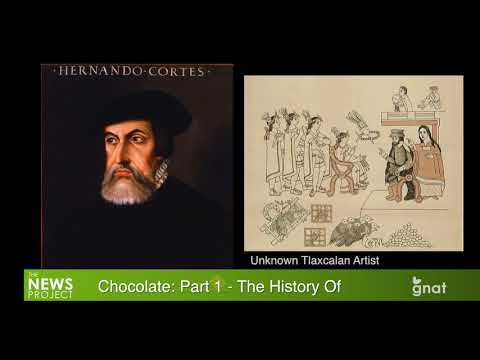 The News Project - Chocolate: Part 1 - The History Of