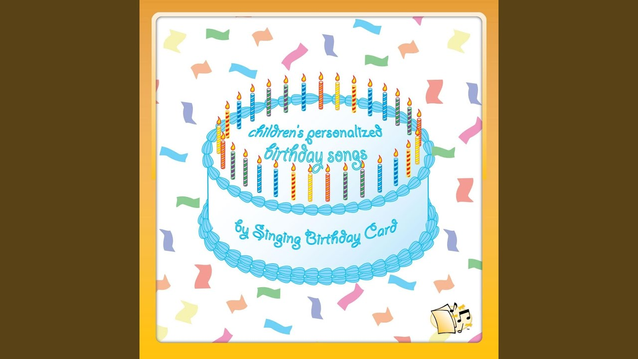 Happy Birthday Ava Childrens Singing Card