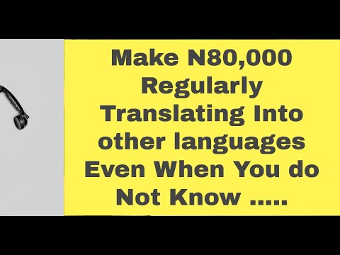 Make 80,000 Regularly Translating Into other languages Even When You do Not Know .....(Global)