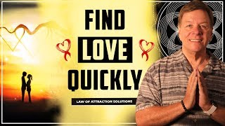 ✅ Find Love Quickly - 5 Secrets Plus a Special Method