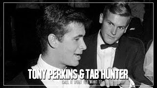 Tab Hunter & Tony Perkins - Call It What You Want