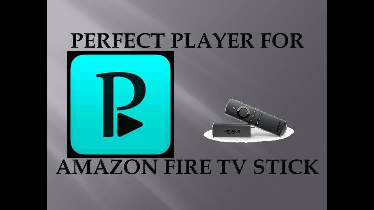 PERFECT PLAYER FOR YOUR AMAZON FIRE TV STICK!!!! NICE AND EASY!!!