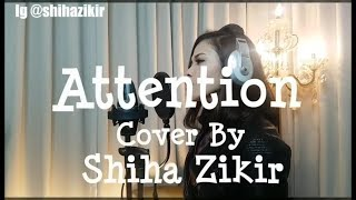 attention charlie puth cover by shiha zikir
