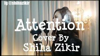 Video Attention Charlie Puth - cover by Shiha Zikir download MP3, 3GP, MP4, WEBM, AVI, FLV Oktober 2018