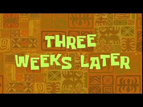 Three Weeks Later | SpongeBob Time Card #13