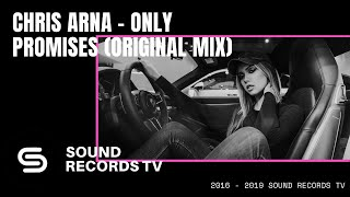 Chris Arna Only Promises Original Mix.mp3