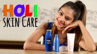 Holi Skin Care Tips | Make up Tutorial | Make up Video