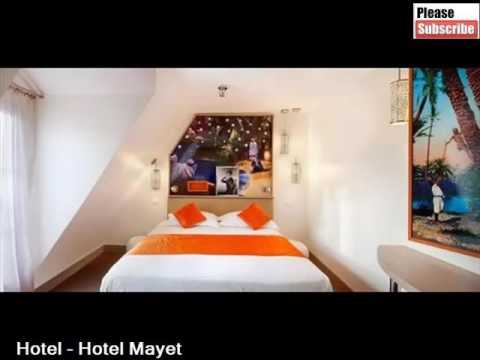 Ideal Hotel In Paris | Hotel Mayet | Pictures And Info