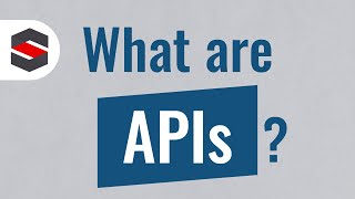 What Are APIs? - Simply Explained