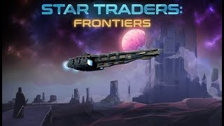 Deep Space Simulation / Exploration! - Star Traders Frontiers Gameplay Impressions screenshot 5