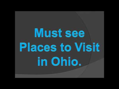 Must see Places to Visit in Ohio.