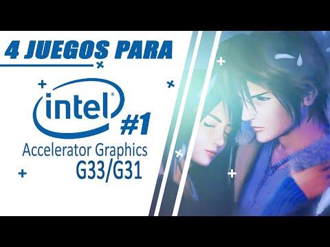 Top #1 - 4 Juegos que corren con Gráficos Intel G31/G33