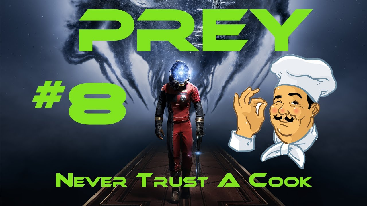 Download Prey - Episode 8: Never Trust A Cook