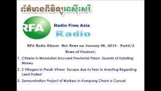 RFA Khmer News on January 06, 2014 - Part2/2
