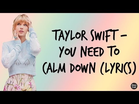 taylor-swift---you-need-to-calm-down-(lyrics)