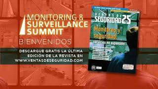 MONITORING & SURVEILLANCE SUMMIT  -  Bienvenida