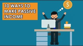10 Legit Ways To Make Money And Passive Income Online (2019)