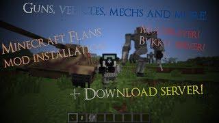 Flan's mod installation Singel & Multiplayer [Bukkit] / minecraft 1.6.4 + Download Server! [Eng]