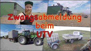FarmVLOG#134 - Zwangsabmeldnung beim UTV???