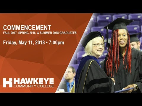 Commencement 2018 Hawkeye Community College