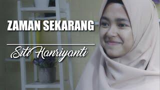 Zaman Sekarang - Cover Siti Hanriyanti