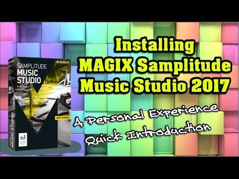 Installing MAGIX Samplitude Music Studio 2017 - A Personal Experience