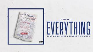 G Herbo ft Lil Uzi Vert & Chance The Rapper - Everything (Remix)