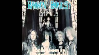 Broken Bones - Religion Is Responsible (1990)