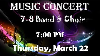 Music Concert: 7-8 Band & Choir