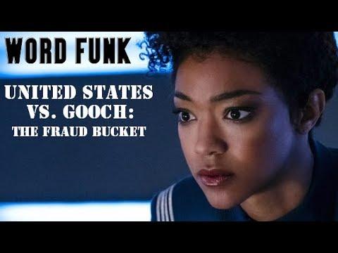 Word Funk #194: The United States vs. Gooch: The Fraud Bucket