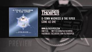 G-Town Madness & The Viper - Come As One