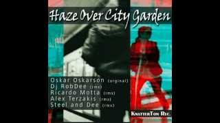 Oskar Oskarson: Haze Over City Garden (Alex Terzakis Remix)
