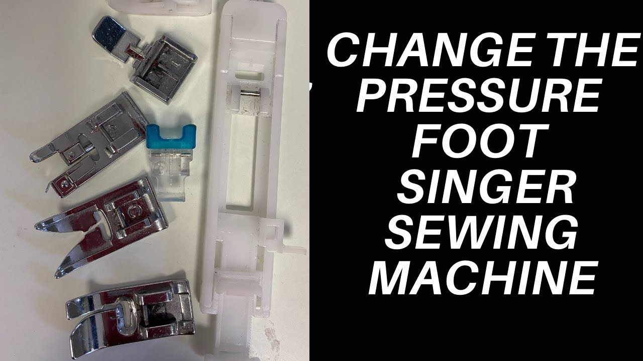 How to Change the Pressure Foot on  My Singer Heavy-duty Sewing Machine