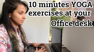 DESK YOGA | Yoga at your desk | Exercises at office | Office chair Yoga | Yoga for Office Workers