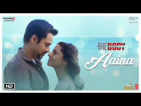 Aaina Video Song - The Body