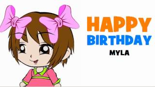 HAPPY BIRTHDAY MYLA!