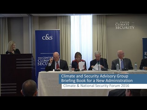 Briefing Book for a New Administration, CSAG, The Center for Climate and Security