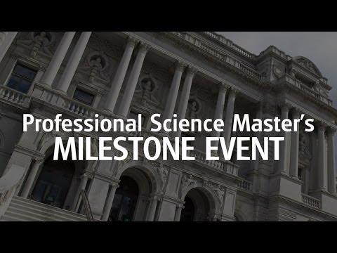 Professional Science Master's Milestone Event